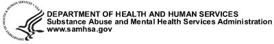 Department of Health and Human Services Substance Abuse and Mental Health Services Administration Logo. Website: www.samhsa.gov