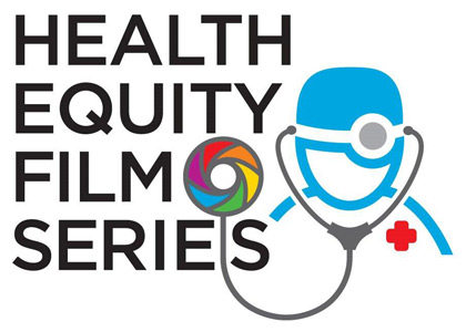 Health Equity Film Series