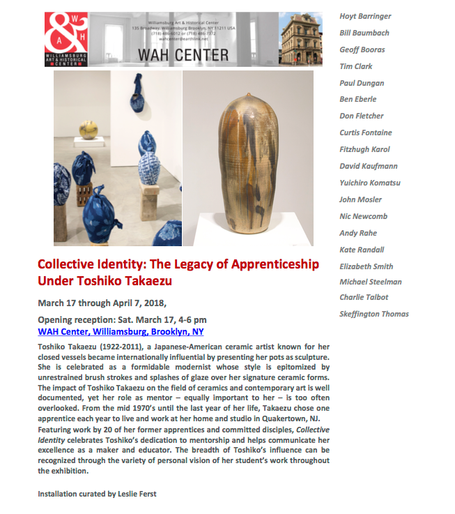 Full-time lecturer Hoyt Barringer is part of the group exhibit Collective Identity: The Legacy of Apprenticeship Under Toshiko Takaezu, displayed at WAH Center (Williamsburg Art & Historical Center) • 135 Broadway, Williamsburg Brooklyn, NY from March 17th through April 7,2018.