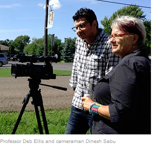 Professor Deb Ellis and cameraman Dinesh Sabu
